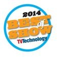 NAB 2014 Best of Show - TV Technology